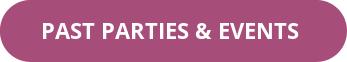 Button Past Parties Events